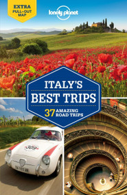 Lonely Planet Italy's Best Trips by Lonely Planet, Paula Hardy, Duncan Garwood, Robert Landon, 9781742209876