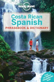 Lonely Planet Costa Rican Spanish Phrasebook & Dictionary (Miniature Edition) by Lonely Planet, 9781743214381