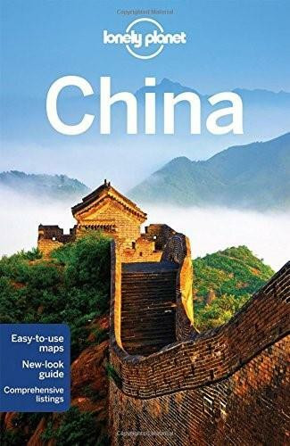 Lonely Planet China by Lonely Planet, Damian Harper, Piera Chen, Min Dai, David Eimer, Tienlon Ho, Robert Kelly, Shawn Low, Emily Matchar, Daniel McCrohan, 9781743214015