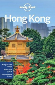 Lonely Planet Hong Kong by Lonely Planet, Piera Chen, Emily Matchar, 9781743214732