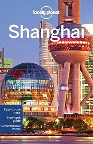 Lonely Planet Shanghai by Lonely Planet, Damian Harper, Min Dai, 9781743215715