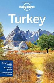 Lonely Planet Turkey by Lonely Planet, James Bainbridge, Brett Atkinson, Stuart Butler, Steve Fallon, Will Gourlay, Jessica Lee, Virginia Maxwell, 9781743215777