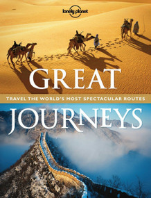 Great Journeys by Lonely Planet, 9781743217184
