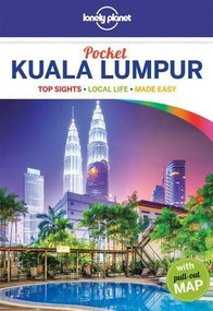 Lonely Planet Pocket Kuala Lumpur (Miniature Edition) by Lonely Planet, Robert Kelly, 9781743605141