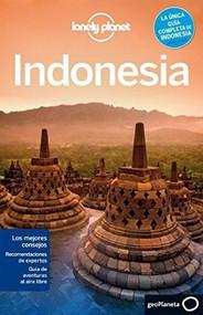 Lonely Planet Indonesia - 9788408118121 by Lonely Planet, Ryan Ver Berkmoes, Brett Atkinson, Celeste Brash, Stuart Butler, John Noble, Adam Skolnick, Iain Stewart, Paul Stiles, 9788408118121