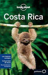 Lonely Planet Costa Rica - 9788408133797 by Lonely Planet, Wendy Yanagihara, Gregor Clark, Mara Vorhees, 9788408133797