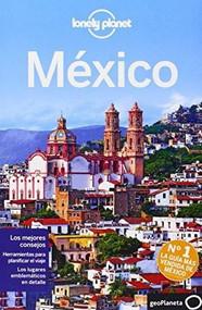 Lonely Planet Mexico - 9788408135449 by Lonely Planet, John Noble, Kate Armstrong, Stuart Butler, John Hecht, Beth Kohn, Adam Skolnick, Iain Stewart, Phillip Tang, Lucas Vidgen, 9788408135449