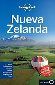 Lonely Planet Nueva Zelanda by Lonely Planet, Charles Rawlings-Way, Brett Atkinson, Sarah Bennett, Peter Dragicevich, Lee Slater, 9788408135456
