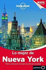Lonely Planet Lo Mejor de Nueva York (Miniature Edition) by Lonely Planet, Regis St Louis, Cristian Bonetto, 9788408135463
