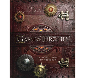 Game of Thrones (A Pop-Up Guide to Westeros) by Matthew Reinhart, Michael J. Komarck, 9781608873142