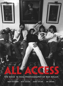 All Access (The Rock 'n' Roll Photography of Ken Regan) by Keith Richards, Ken Regan, 9781608870332
