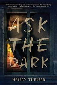 Ask the Dark - 9780544813533 by Henry Turner, 9780544813533