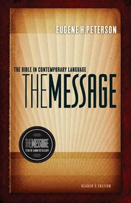 The Message 10th Anniversary Reader's Edition (The Bible in Contemporary Language) by Eugene H. Peterson, 9781617471469