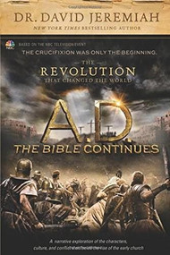 A.D. The Bible Continues: The Revolution That Changed the World - 9781496407955 by David Jeremiah, 9781496407955
