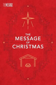 The Message of Christmas, Campaign Edition 20-Pack by Eugene H. Peterson, 9781631463235