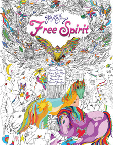 Free Spirit (A Coloring Book for Calming Your Mind, Freeing Your Imagination, and Igniting Your Soul) by Jes MaHarry, 9781501134371