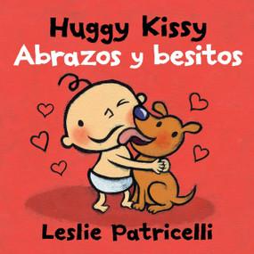 Huggy Kissy/Abrazos y besitos by Leslie Patricelli, Leslie Patricelli, 9780763688967