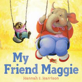 My Friend Maggie by Hannah E. Harrison, 9780525429166