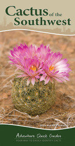 Cactus of the Southwest (Your Way to Easily Identify Cacti) by Nora Bowers, Rick Bowers, 9781591935827
