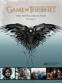 Game of Thrones: The Poster Collection, Volume II by . HBO, 9781608874958
