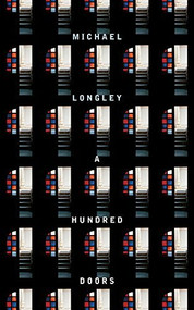 A Hundred Doors by Michael Longley, 9781930630567