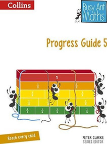 Busy Ant Maths — Progress Guide 5 by Peter Clarke, Jeanette Mumford, Sandra Roberts, Jo Power O'Keefe, Elizabeth Jurgensen, 9780007558254