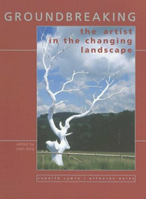 Art and the Changing Landscape by Iwan Bala, 9781854113412