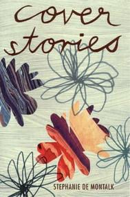 Cover Stories by Stephanie de Montalk, 9780864734990