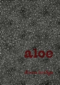 Aloe (And Other Poems) by Diana Bridge, 9781869404413