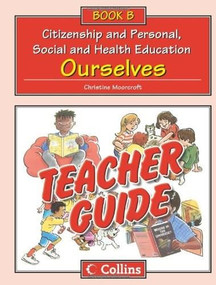 Teacher Guide B (Ourselves) by Christine Moorcroft, 9780007437368