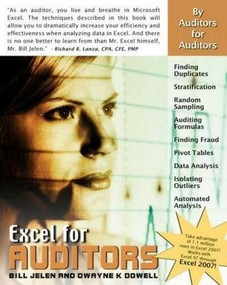 Excel for Auditors (Audit Spreadsheets Using Excel 97 through Excel 2007) by Bill Jelen, Dwayne K. Dowell, 9781932802160