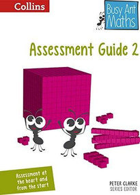 Busy Ant Maths — Year 2 Assessment Guide by Jeanette Mumford, Sandra Roberts, Jo Power O'Keefe, Elizabeth Jurgensen, Peter Clarke, Steve Evans, Eva Sassin, Louise Forshaw, Gwyneth Williamson, Steven Wood, 9780007568161