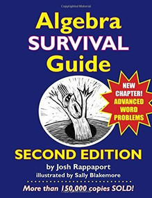 Algebra Survival Guide (A Conversational Handbook for the Thoroughly Befuddled) by Josh Rappaport, 9780984638192