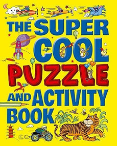 The Super Cool Puzzle & Activity Book by Beccy Blake, 9781784048273