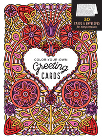 Color-Your-Own Greeting Cards (30 Cards & Envelopes for Every Occasion) by Caitlin Keegan, 9781612128856