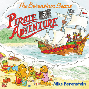 The Berenstain Bears Pirate Adventure by Mike Berenstain, Mike Berenstain, 9780062350213