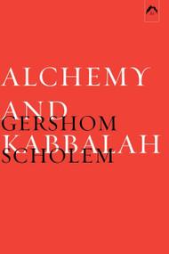 Alchemy and Kabbalah by Gershom Scholem, Klaus Ottmann, 9780882145662