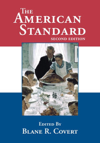 AMERICAN STANDARD, THE (A Collection of Classic American Literature) by Blane Covert, 9780980087802