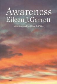 Awareness - 9781931747226 by Eileen J. Garrett, 9781931747226
