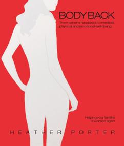 Body Back by Heather Porter, 9780985286606