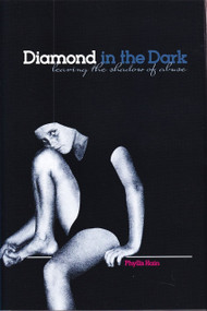 Diamond in the Dark (Leaving the Shadow of Abuse), 9781610881005