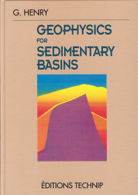 Geophysics for Sedimentary Basins by Georges Henry, 9782710807087