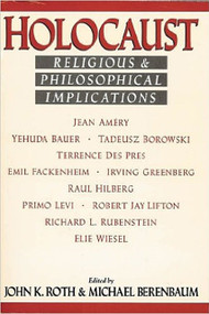 Holocaust (Religious and Philosophical Implications) by John Roth, Michael Berenbaum, 9781557782120