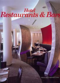 Hotel Restaurants & Bars by Chunmei Li, 9789881506900