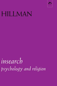 Insearch (Psychology and Religion) by James Hillman, 9780882145129