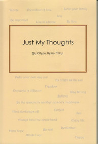 Just My Thoughts by Eileen Kezia Tekyi, 9781477226520