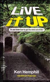 Live it up by Ken Hemphill, 9780578080017