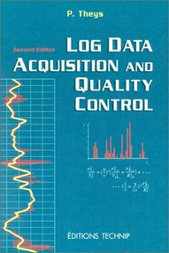 Log Data Acquisition and Quality Control by Philippe Theys, 9782710807483
