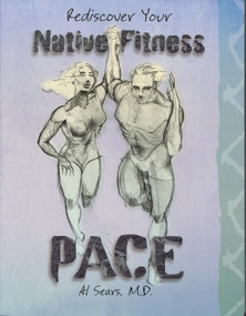 PACE (PB) REDISCOVER YOUR NATIVE FITNESS by Al Sears, 9780979470301