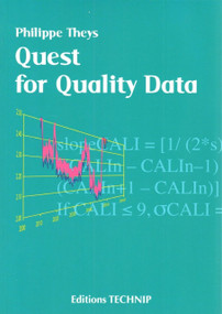 Quest for Quality Data by Gerald Brace, Philippe Theys, 9782710809647